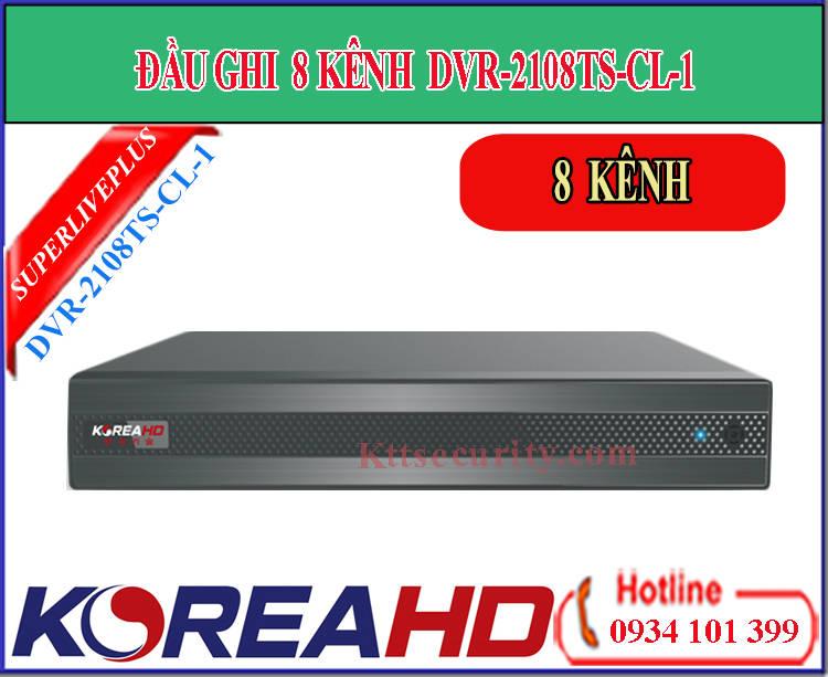 Đầu ghi hình 8 kênh Koreahd DVR-2108TS-CL-1 | DVR-2708TS-C-1 (AHD)